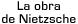 La obre de Nietzsche